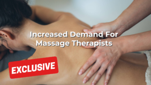 Increased Demand For Massage Therapists