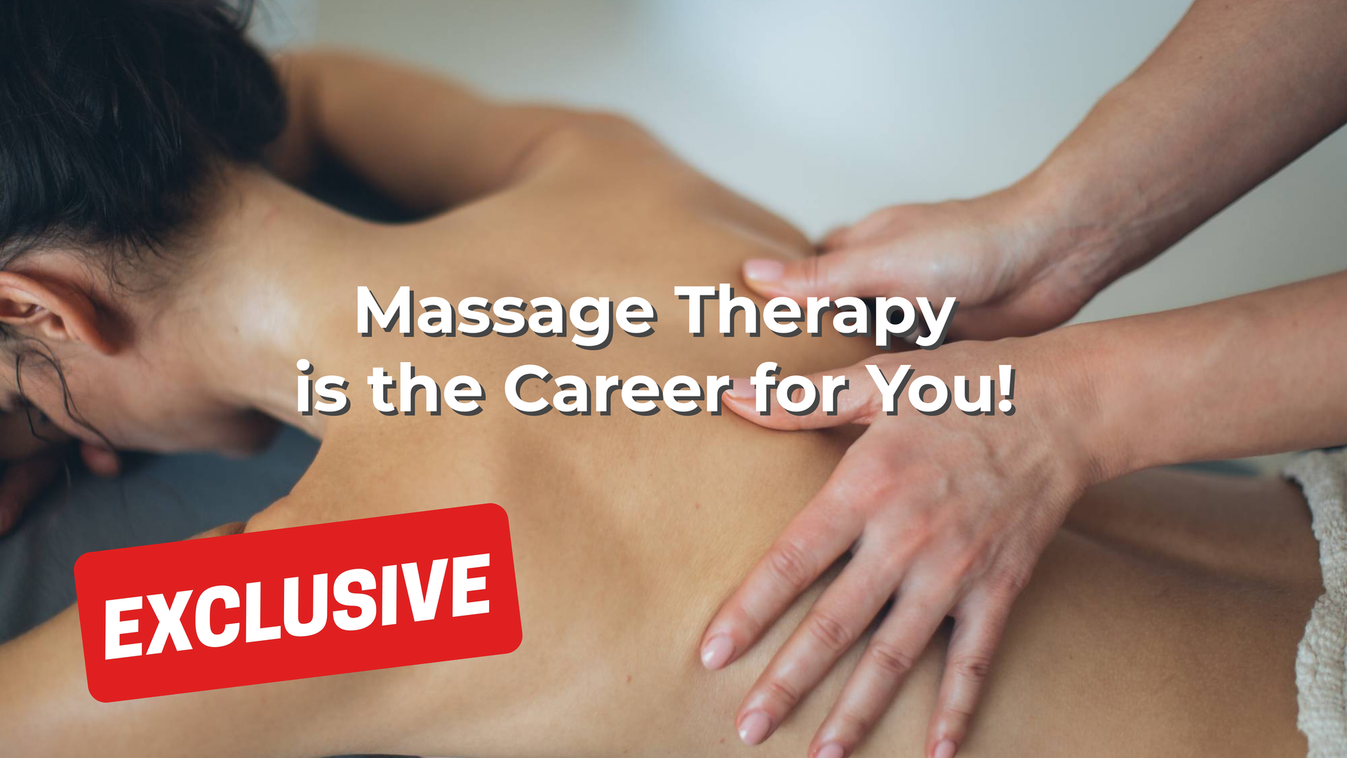 Massage Therapy is the Career for You
