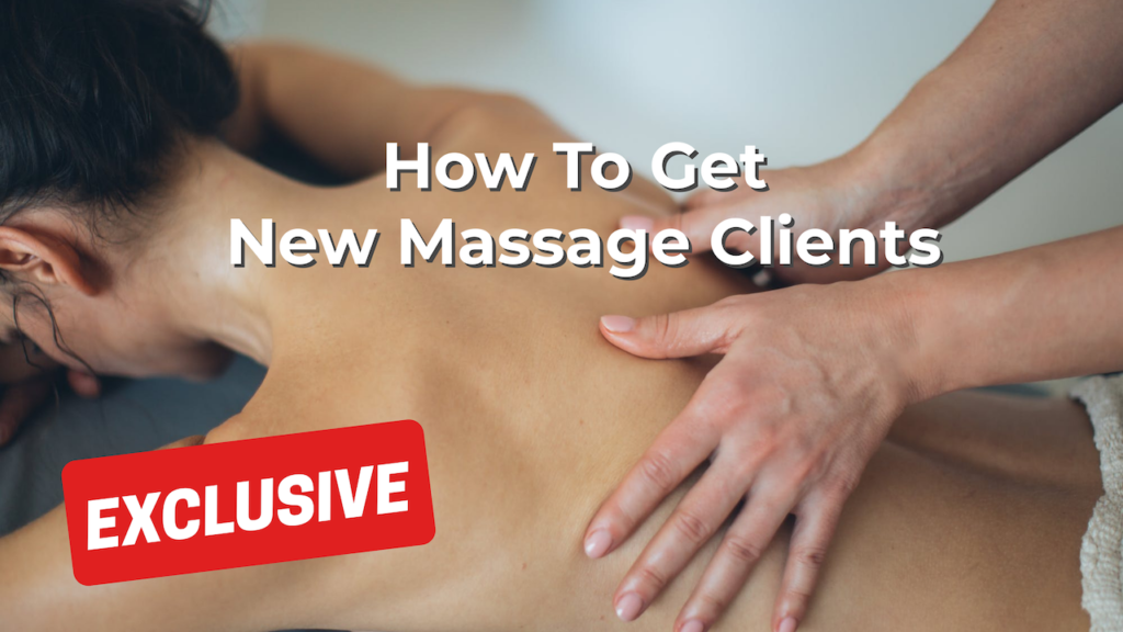 How To Get New Massage Clients