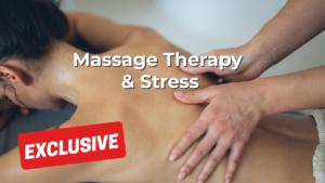 Massage Therapy Liability Insurance: Massage Therapy & Stress
