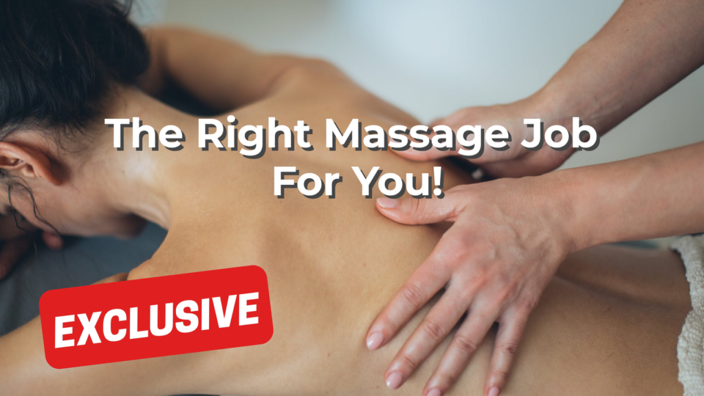 The Right Massage Job For You