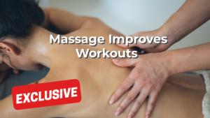 Massage Improves Workouts